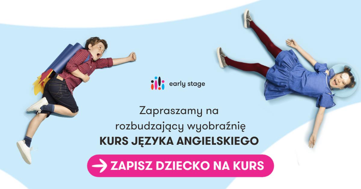 Szkoła języka angielskiego dla dzieci Early Stage